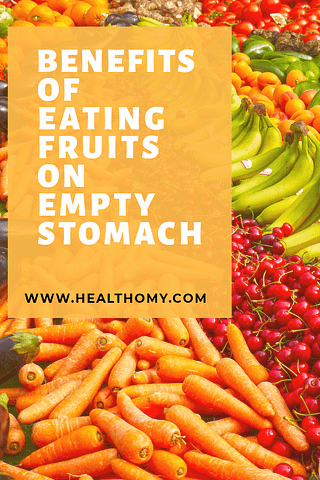 Benefits of eating fruits on empty stomach