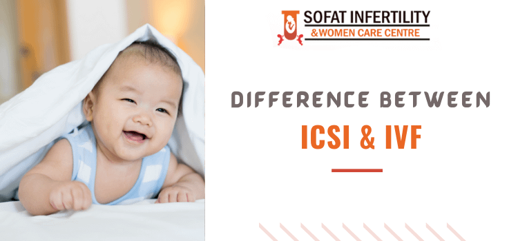 Difference between ICSI & IVF