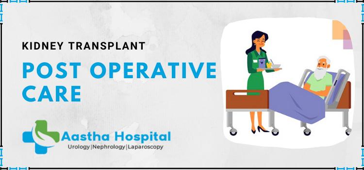 Kidney-Transplant-Post-Operative-Care-