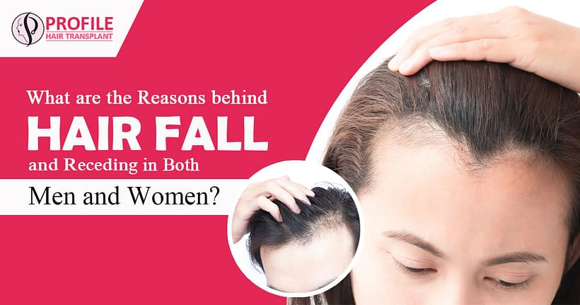 What are the reasons behind hair fall and receding in both men and women